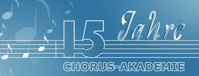 15-jähriges Jubiläum der Chorus-Akademie